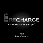 Recharge Video – with Jesse Waggoner » podcast
