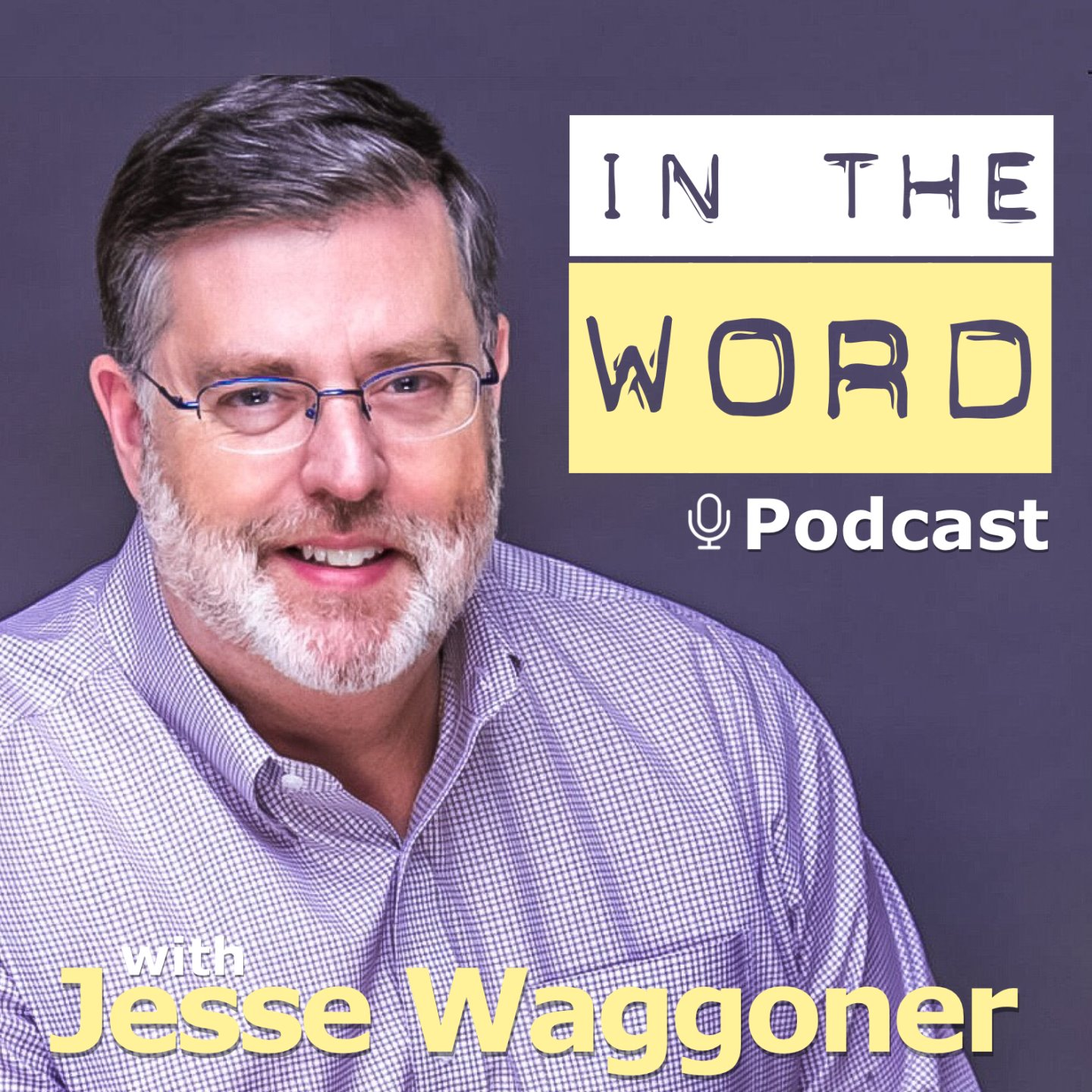 In the Word - with Jesse Waggoner